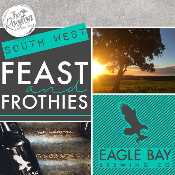 South West Feast and Frothies Promotional Poster with Eagle Bay Brewing Logo