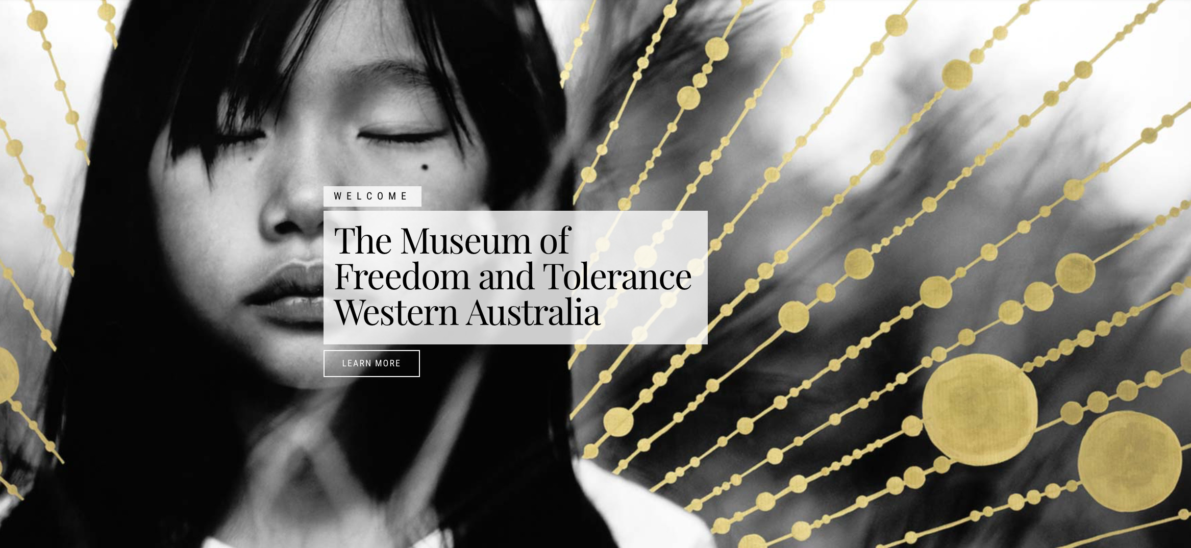"""Young girl's face with text """"The Museum of Freedom and Tolerance Western Australia"""""""
