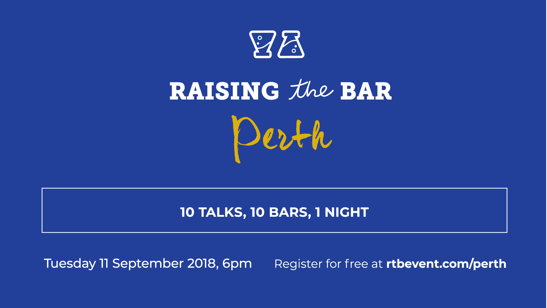 Raising the Bar Perth, brought to you by the University of Western Australia